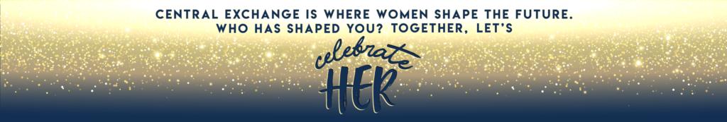 Celebrate HER