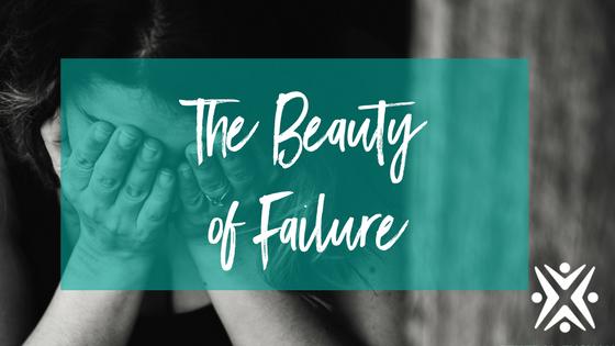 The Beauty of Failure